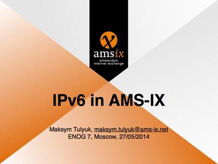Case Study: IPv6 at AMS-IX | Internet Society