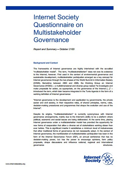 Internet Society Questionnaire on Multistakeholder Governance Report and Summary of the Results. October 2013