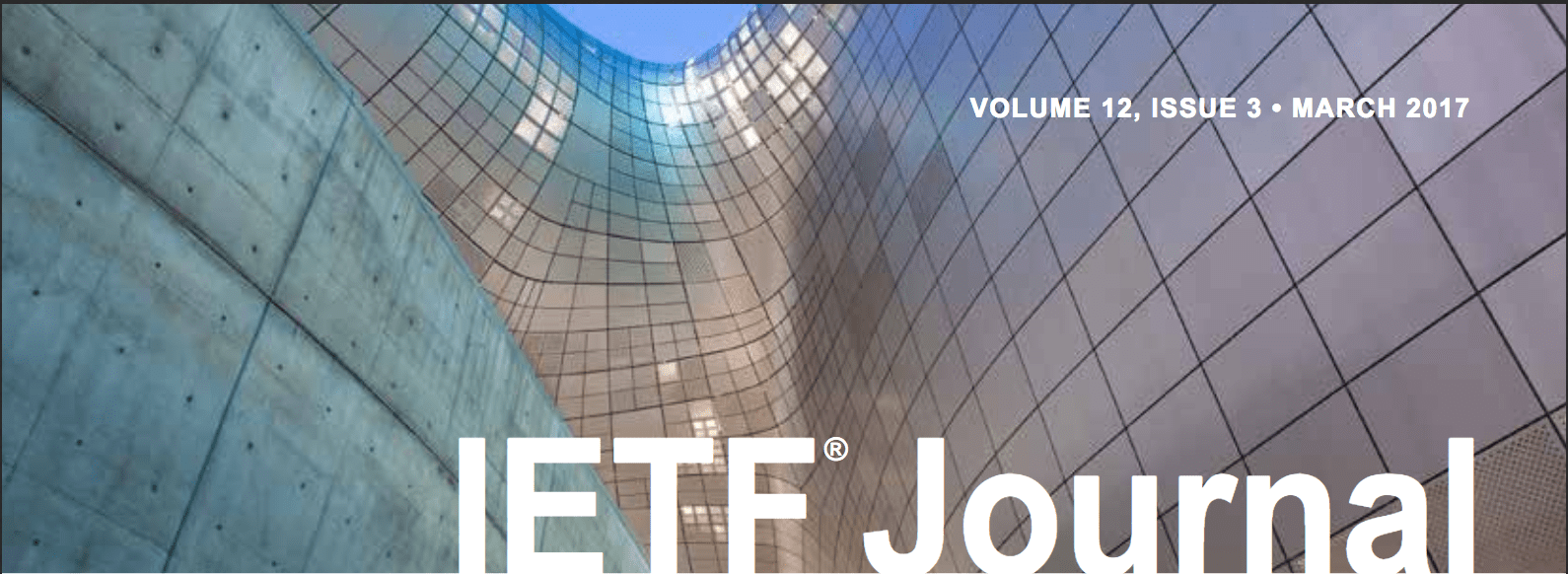 IETF Journal Volume 12, Issue 3 Now Online Thumbnail