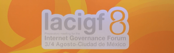 LACIGF In Mexico City - Collaborative Governance and Unleashing Opportunities