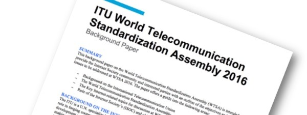 New Background Paper on ITU World Telecommunication Standardization Assembly (WTSA) 2016 Thumbnail