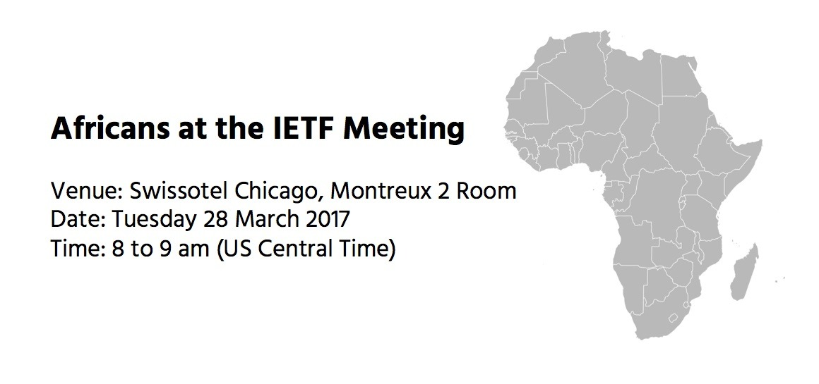 Save the Date- Africans @ IETF 98- 28 March, 8-9 am (US CDT) Thumbnail