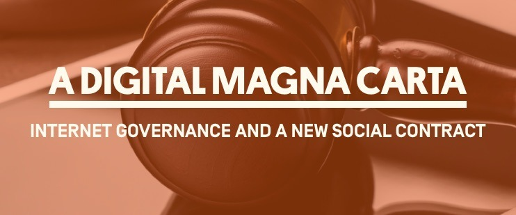 Watch Live On March 26 – A Digital Magna Carta: Internet Governance and a New Social Contract Thumbnail