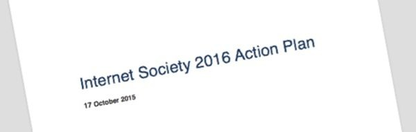 Announcing the Internet Society 2016 Action Plan