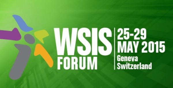 Internet Society Activity At WSIS Forum 2015 in Geneva 25-29 May 2015