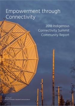 2018-Indigenous-Connectivity-Summit-Community-Report thumbnail